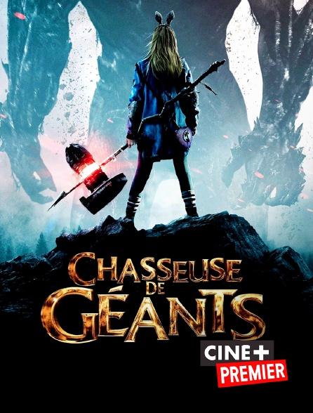 Ciné+ Premier - Chasseuse de géants