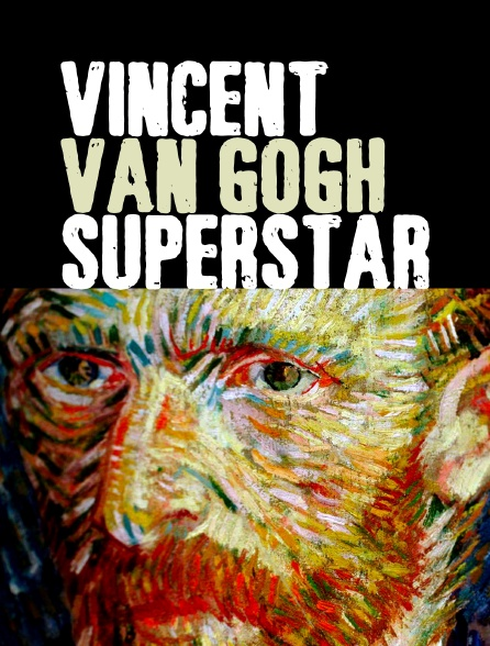 Vincent van Gogh superstar