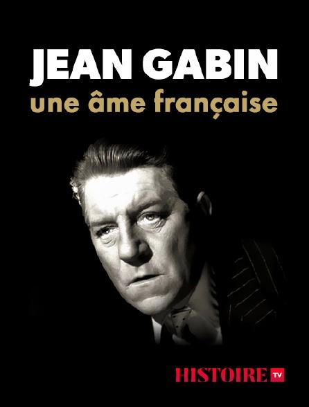 HISTOIRE TV - Jean Gabin, une âme française