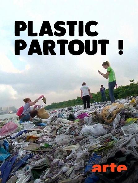 Arte - Plastic partout !