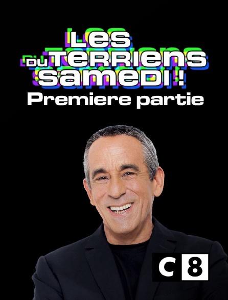 C8 - Les Terriens du samedi ! Première partie
