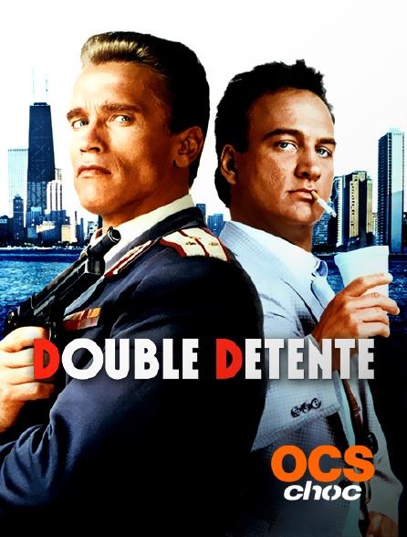 OCS Choc - Double détente