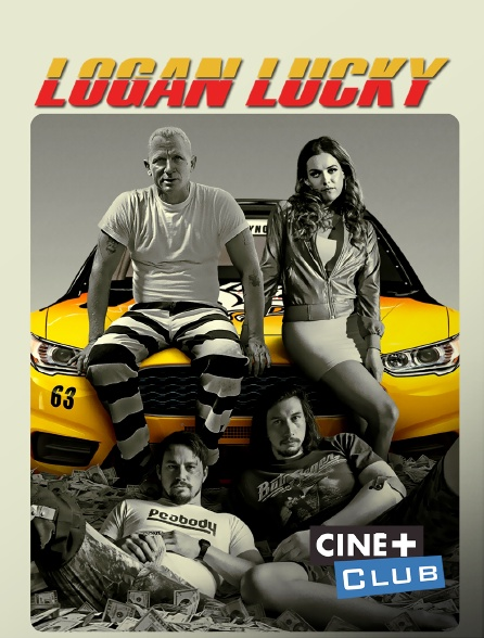 Ciné+ Club - Logan Lucky