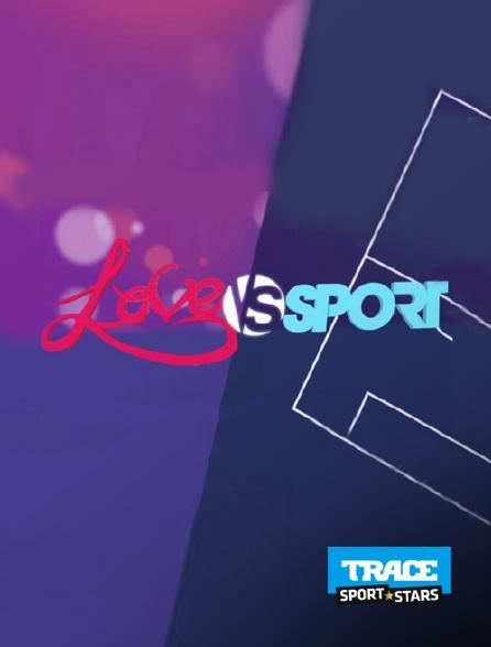 Trace Sport Stars - Love vs Sport