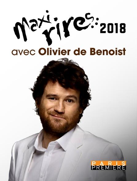 Paris Première - Maxi-rires 2018 avec Olivier de Benoist