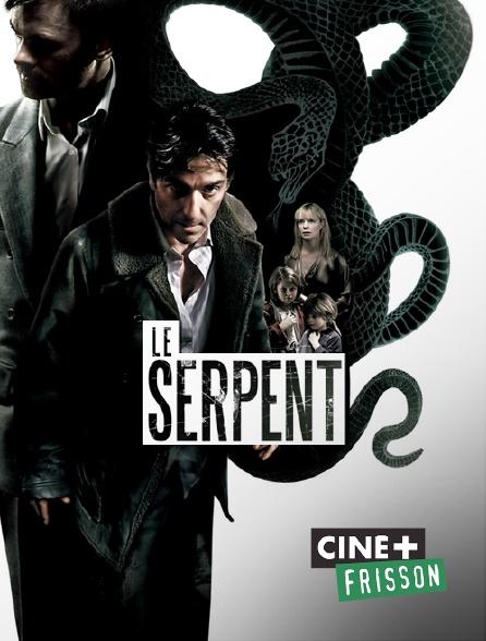 Ciné+ Frisson - Le serpent