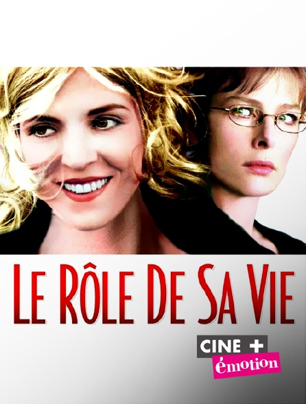 Ciné+ Emotion - Le rôle de sa vie