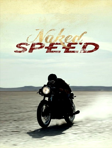 Naked Speed