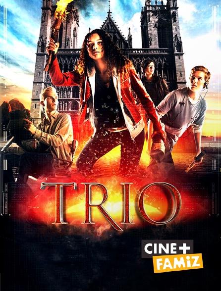 Ciné+ Famiz - Trio