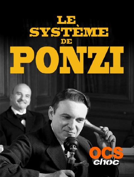 OCS Choc - Le système de Ponzi