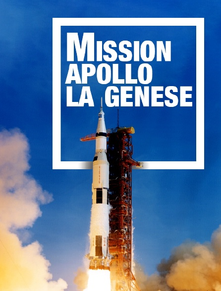 Mission Apollo, la genèse
