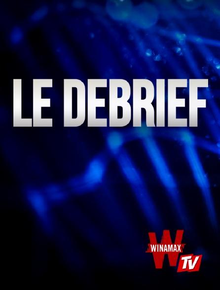 Winamax TV - Le Debrief