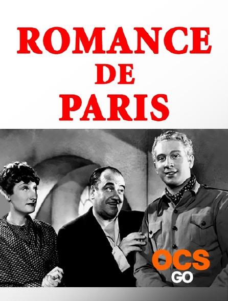 OCS Go - Romance de Paris