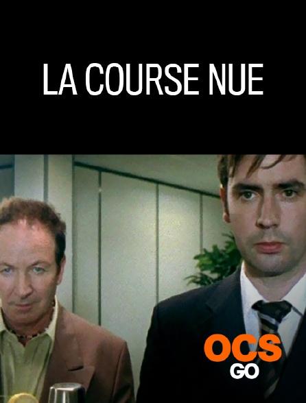 OCS Go - La course nue
