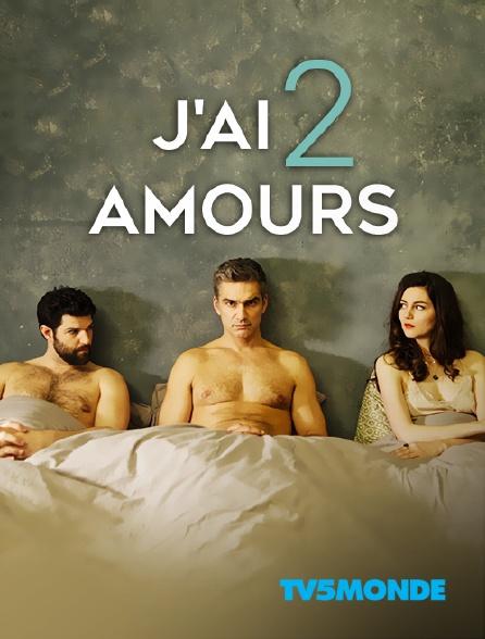 TV5MONDE - J'ai 2 amours