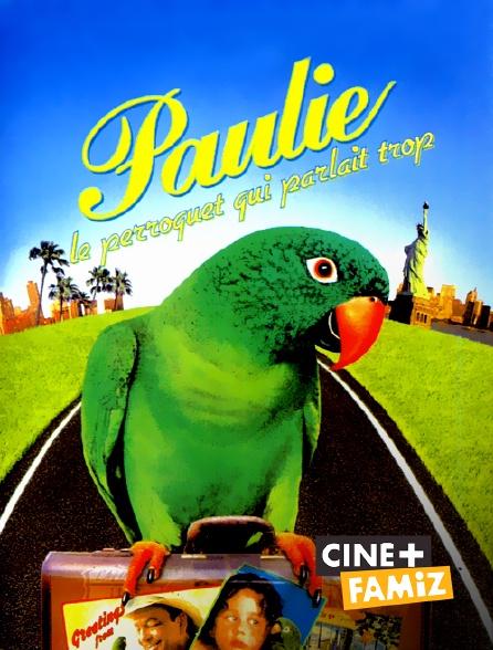 Ciné+ Famiz - Paulie, le perroquet qui parlait trop