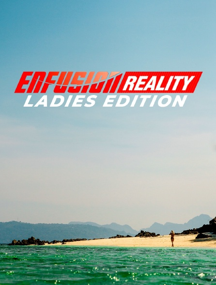 Enfusion Reality - Ladies Edition