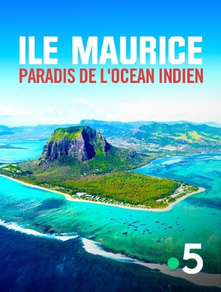 France 5 - Ile Maurice, paradis de l'océan Indien
