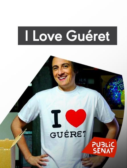 Public Sénat - I Love Guéret