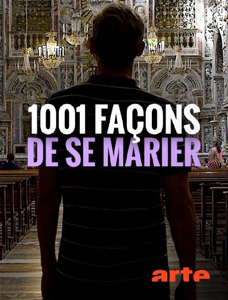 Arte - 1001 façons de se marier