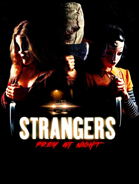 Strangers : Prey at Night