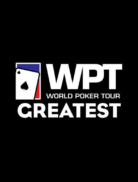 World Poker Tour Greatest