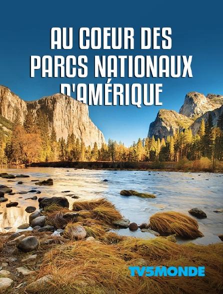 TV5MONDE - Au coeur des parcs nationaux d'Amérique