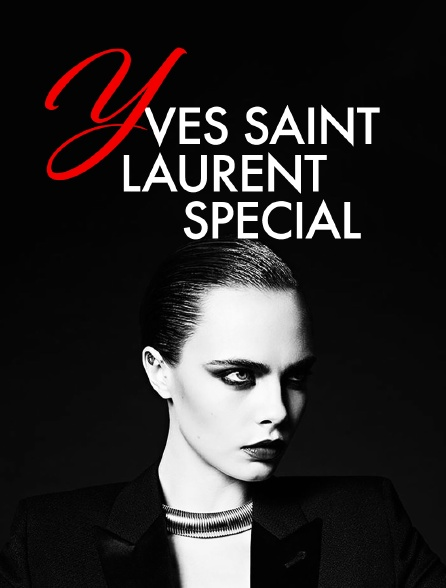 Yves Saint Laurent Special