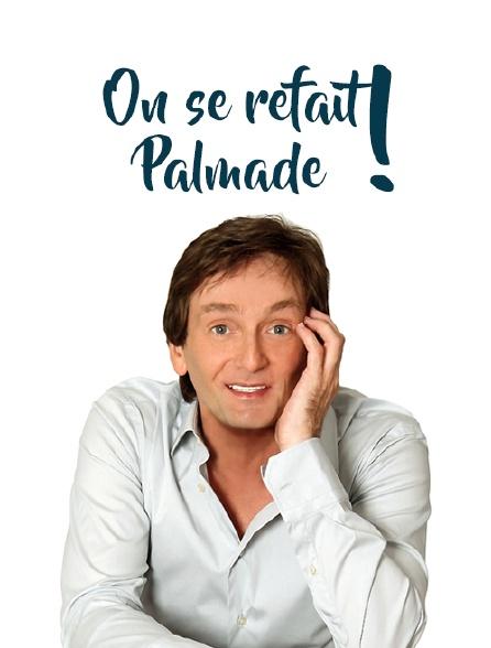ON PALMADE REFAIT TÉLÉCHARGER SE