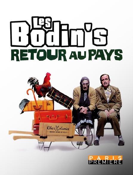 Paris Première - Les Bodin's : Retour au pays