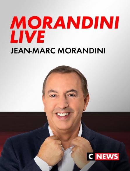 CNEWS - Morandini Live