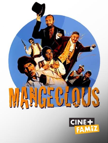Ciné+ Famiz - Mangeclous
