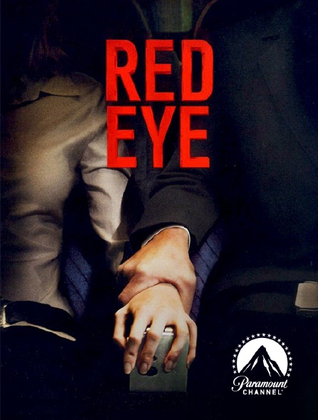 Paramount Channel - Red Eye, sous haute pression