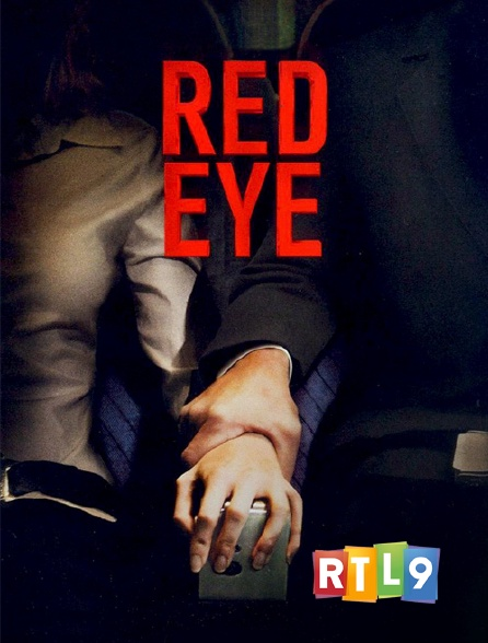 RTL 9 - Red Eye, sous haute pression