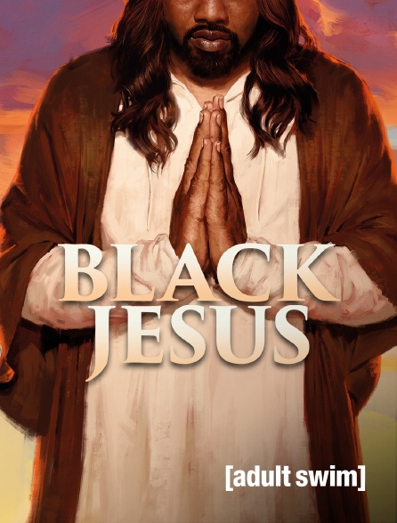 Adult Swim - Black Jesus