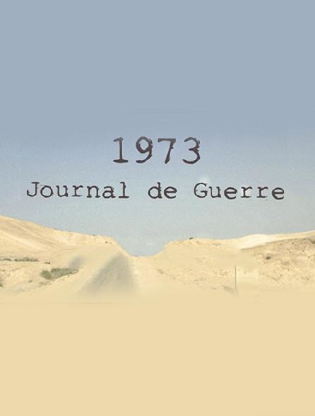 1973, journal de guerre