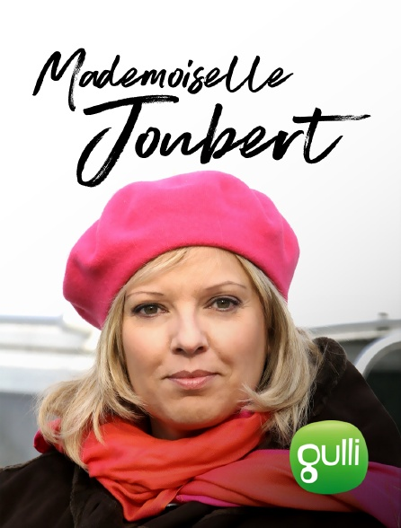 Gulli - Mademoiselle Joubert