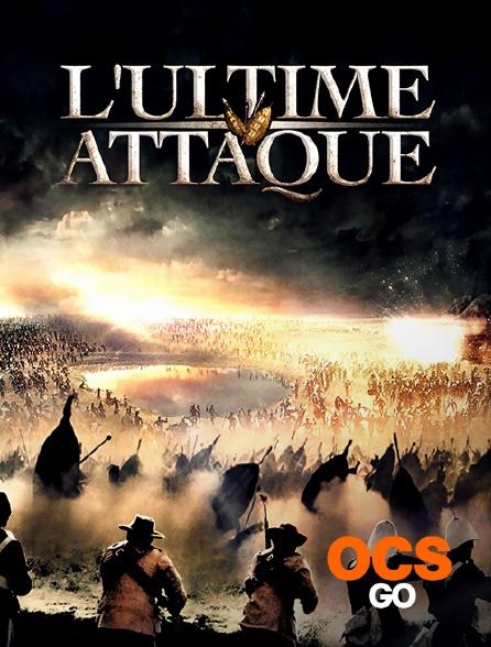 OCS Go - L'ultime attaque
