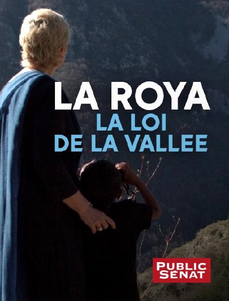 Public Sénat - La Roya : la loi de la vallée