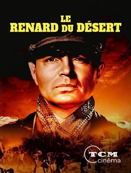TCM Cinéma - Le Renard du désert