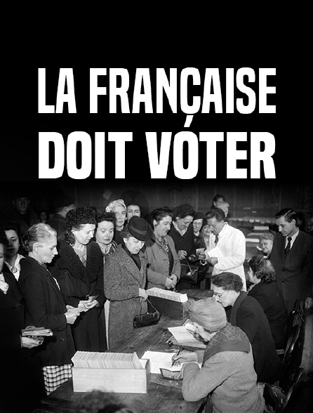 La Française doit voter