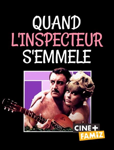 Ciné+ Famiz - Quand l'inspecteur s'emmêle
