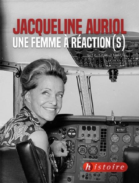 Histoire - Jacqueline Auriol, une femme à réaction(s)