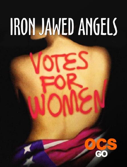 OCS Go - Iron Jawed Angels