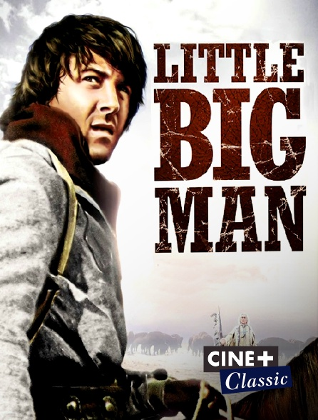 Ciné+ Classic - Little Big Man