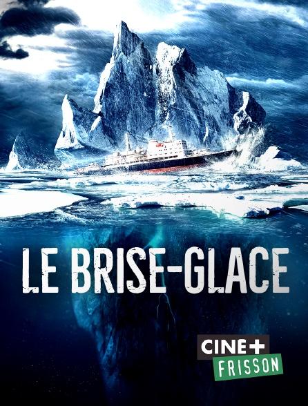 Ciné+ Frisson - Le brise-glace