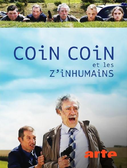 Arte - Coincoin et les Z'inhumains