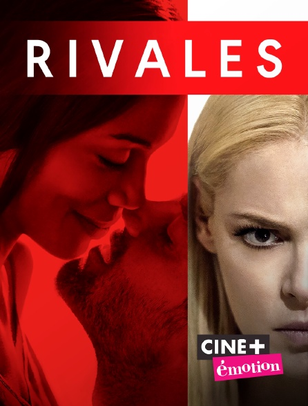 Ciné+ Emotion - Rivales