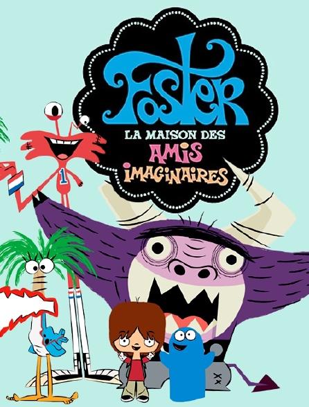 Foster, la maison des amis imaginaires