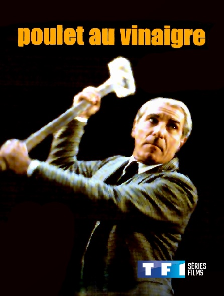 TF1 Séries Films - Poulet au vinaigre